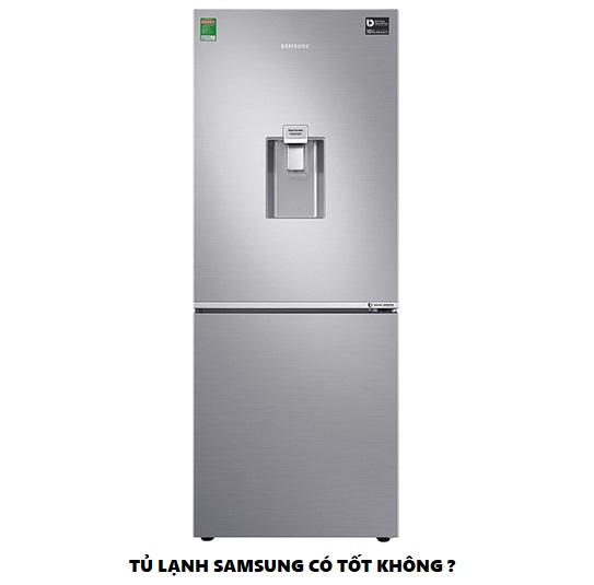 Tủ lạnh Samsung có tốt không